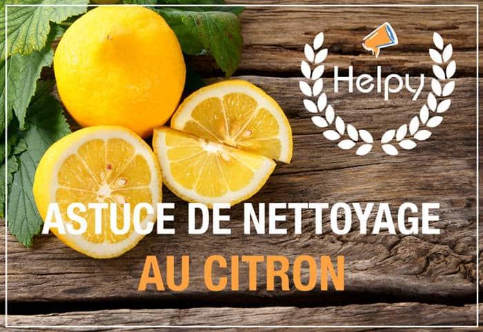 Nettoyage au citron 17 utilisations du citron pour le ménage
