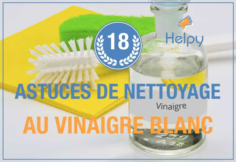 18 utilisations du vinaigre blanc pour faire le ménage